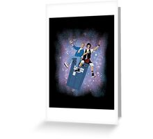 Bill Ted Ride the TARDIS Greeting Card