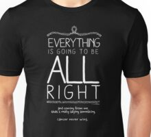 Everything Is Going To Be All Right (Contrast) Unisex T-Shirt
