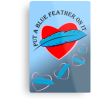 Blue Feather Love Metal Print