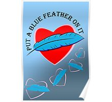 Blue Feather Love Poster