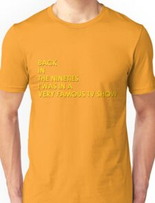 Back In The 90s Unisex T-Shirt