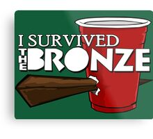 I Survived the Bronze Metal Print