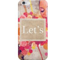Let's ... iPhone Case/Skin
