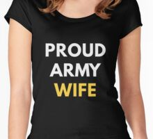 Proud Army Wife Women's Fitted Scoop T-Shirt