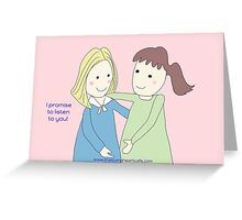 Listening Promise Greeting Card