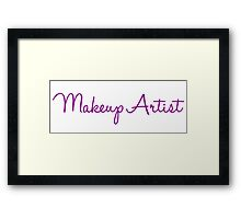 Makeup Artist-Purple Font Framed Print