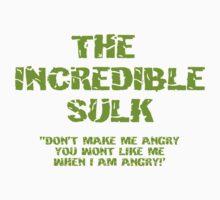 The Incredible Sulk T-Shirt