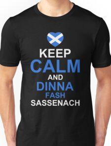 Keep Calm and Dinna Fash Outlander Shirt Unisex T-Shirt
