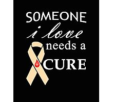 Someone I Love Needs a Cure Type 1 Diabetes white Photographic Print