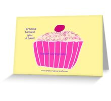 Cake Promise Greeting Card