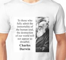 To Those Who Fully Admit - Charles Darwin Unisex T-Shirt