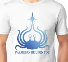 Flying Spaghetti Monster - Parmesan Be Upon You Unisex T-Shirt