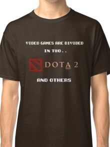 Games are divided in two Dota 2 and others Classic T-Shirt