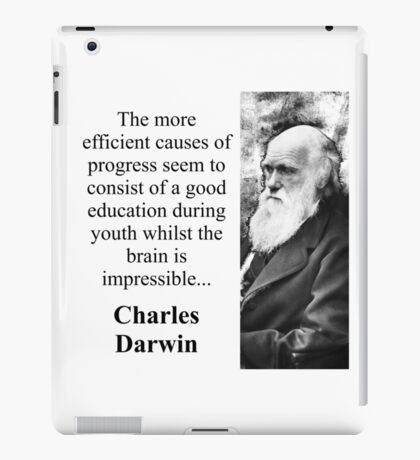 The More Efficient Causes - Charles Darwin iPad Case/Skin