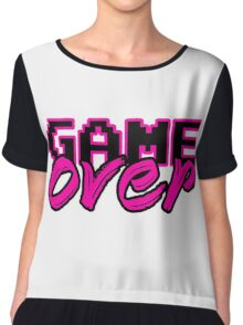 GAME OVER (Sexy) Chiffon Top