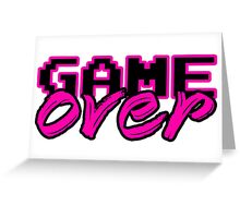 GAME OVER (Sexy) Greeting Card