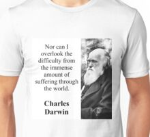 Nor Can I Overlook - Charles Darwin Unisex T-Shirt