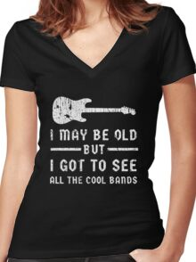 I May Be Old Cool Bands Guitar Funny Design Women's Fitted V-Neck T-Shirt