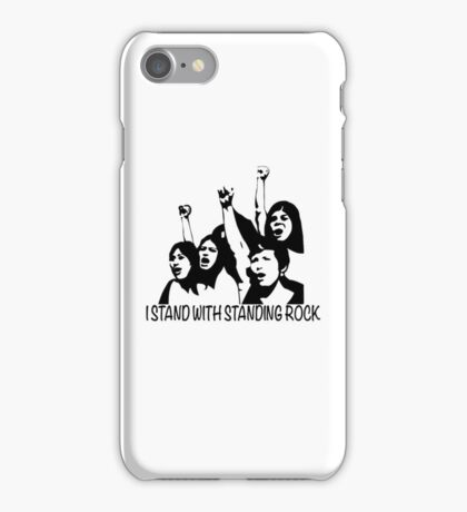 Standing With Rock -Protest- iPhone Case/Skin