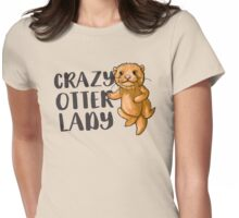 Crazy otter lady (super cute) Womens Fitted T-Shirt