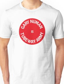 Gary Numan is Tubeway Army Design Unisex T-Shirt
