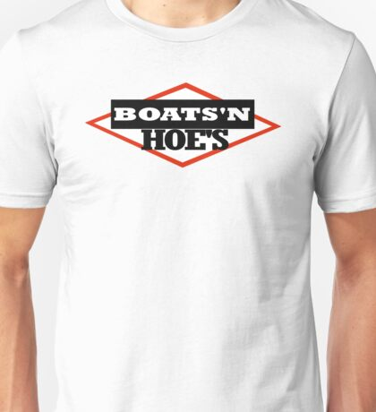 BOATS N HOES - step brothers tribute Unisex T-Shirt