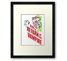 return of the vampire Framed Print