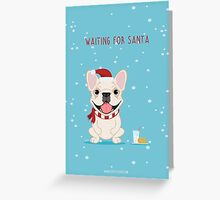 Frenchie Waiting for Santa - Cream Edition Greeting Card