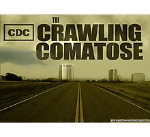 The Crawling Comatose Photographic Print