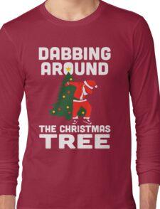 Dabbing Around The Christmas Tree Long Sleeve T-Shirt