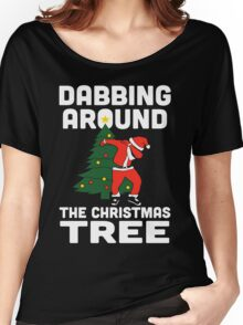 Dabbing Around The Christmas Tree Women's Relaxed Fit T-Shirt