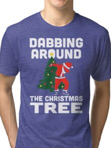 Dabbing Around The Christmas Tree Tri-blend T-Shirt