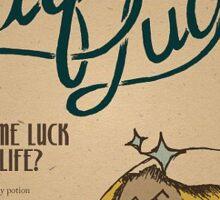 Liquid Luck poster Sticker