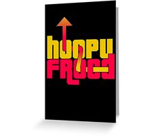 Hoopy Frood Greeting Card
