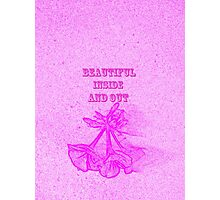 Beautiful Inside And Out by Nikki Ellina Photographic Print