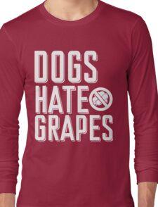 Dogs hate grapes Xmas Shirt Long Sleeve T-Shirt