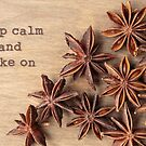 Keep Calm and Bake On by Edward Fielding
