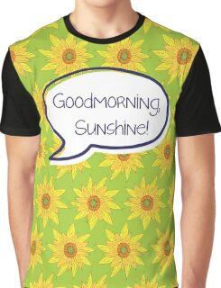 Goodmorning, Sunshine! Graphic T-Shirt