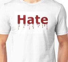 Hate Blood Text Unisex T-Shirt