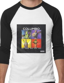 """Columbo """"We Know Who You Are"""" alternative cover Men's Baseball ¾ T-Shirt"""