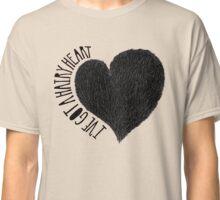 I've got a hairy heart / Tengo el corazón peludo Classic T-Shirt