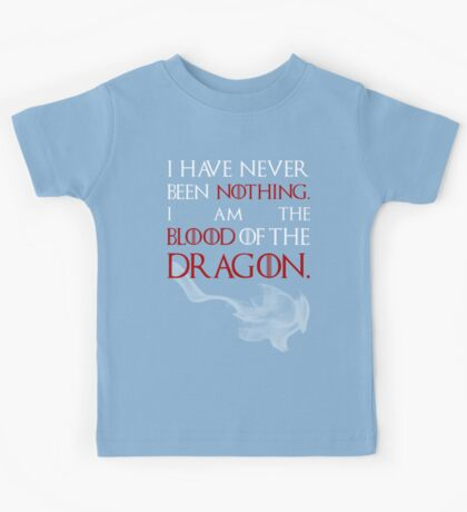 I AM THE BLOOD OF THE DRAGON. Kids Tee