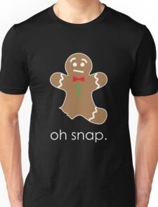 Oh Snap Funny Gingerbread Cookie Unisex T-Shirt