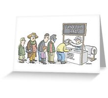 Tin Foil Hat Society Greeting Card