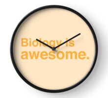 Biology is awesome. Clock