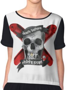 Yoga: Death Before Childs Pose Chiffon Top