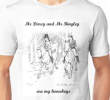 Darcy and Bingley are my homeboys Unisex T-Shirt