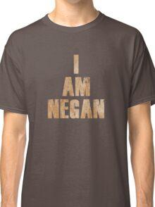 I Am Negan  Classic T-Shirt
