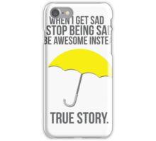True Story iPhone Case/Skin