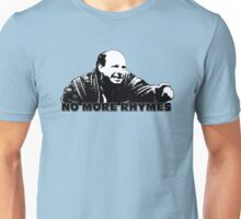 No More Rhymes Unisex T-Shirt